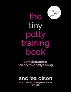 The Tiny Potty Training Book